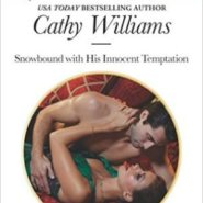 REVIEW: Snowbound with his Innocent Temptation by Cathy Williams