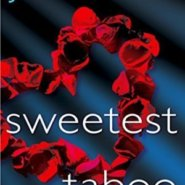 Spotlight & Giveaway: Sweetest Taboo by J. Kenner