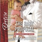 Spotlight & Giveaway: The Baby Proposal by Andrea Laurence