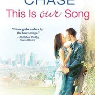 Spotlight & Giveaway: This Is Our Song by Samantha Chase
