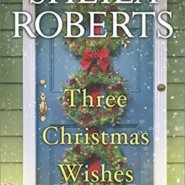 REVIEW: Three Christmas Wishes by Sheila Roberts