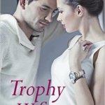 REVIEW: Trophy Wife by Noelle Adams