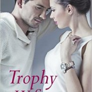 REVIEW: Trophy Wife by Noelle Adams