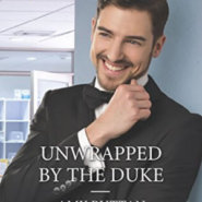 Spotlight & Giveaway: Unwrapped By The Duke by Amy Ruttan