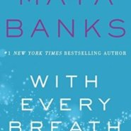 REVIEW: With Every Breath by Maya Banks