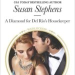 REVIEW: A Diamond for del Rio's Housekeeper by Susan Stephens – HQN