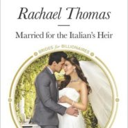 REVIEW: Married for the Italian's Heir by Rachael Thomas