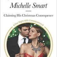 REVIEW: Claiming His Christmas Consequence by Michelle Smart