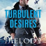 REVIEW: Turbulent Desires by Melody Anne