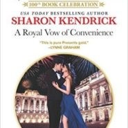 REVIEW: A Royal Vow of Convenience by Sharon Kendrick (HQN)