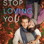 REVIEW: Can't Stop Loving You by Miranda Liasson