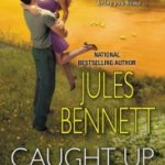 REVIEW: Caught Up In You by Jules Bennett