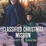 REVIEW: Classified Christmas  Mission  by Lynette Eason  HQN