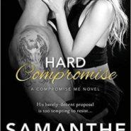 Spotlight & Giveaway: Hard Compromise by Samanthe Beck