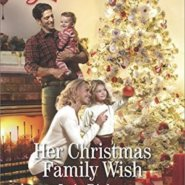 REVIEW: Her Christmas Family Wish by Lois Richer