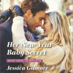 REVIEW: Her New Year Baby Secret  by Jessica Gilmore