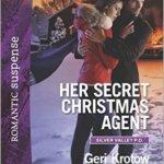 Spotlight & Giveaway: Her Secret Christmas Agent by Geri Krotow
