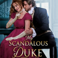 REVIEW: My Scandalous Duke by Theresa Romain