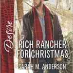 REVIEW: Rich Rancher for Christmas by Sarah M. Anderson