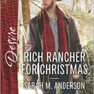 Spotlight & Giveaway: Rich Rancher for Christmas by Sarah M. Anderson