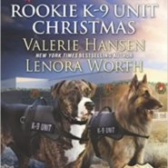 REVIEW: Rookie K9 Unit Christmas: Surviving Christmas and Holiday High Alert