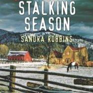 REVIEW: Stalking Season by Sandra Robbins