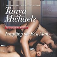 REVIEW: Tempting the Best Man by Tanya Michaels
