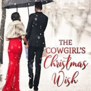 REVIEW: The Cowgirl's Christmas Wish by Barbara Ankrum