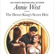 Spotlight & Giveaway: The Desert King's Secret Heir by Annie West