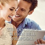 Spotlight & Giveaway: The Doctor's Sleigh Bell Proposal by Susan Carlisle
