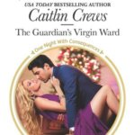 REVIEW: The Guardian's Virgin Ward by Caitlin Crews