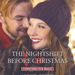 Spotlight & Giveaway: The Nightshift Before Christmas by Annie O'Neil