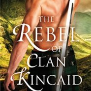 REVIEW: The Rebel of Clan Kincaid by Lily Blackwood