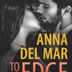 REVIEW: To the Edge by Anna del Mar