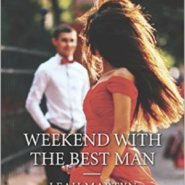 REVIEW: Weekend with the Best Man by Leah Martyn
