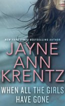 Spotlight & Giveaway: When All The Girls Have Gone by Jayne Ann Krentz