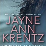 REVIEW: When All The Girls Have Gone by Jayne Ann Krentz