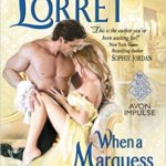 Spotlight & Giveaway: When a Marquess Loves a Woman by Vivienne Lorret