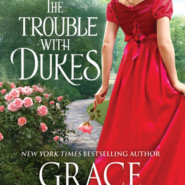 REVIEW: The Trouble with Dukes by Grace Burrowes