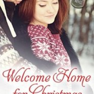 REVIEW: Welcome Home for Christmas by Annie Rains