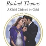 REVIEW: A Child Claimed by Gold by Rachael Thomas