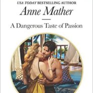 REVIEW: A Dangerous Taste of Passion by Anne Mather