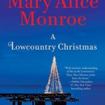 REVIEW: A Lowcountry Christmas by Mary Alice Monroe