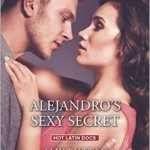Spotlight & Giveaway: Alejandro's Sexy Secret by Amy Ruttan