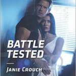 Spotlight & Giveaway: Battle Tested by Janie Crouch