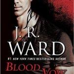 Spotlight & Giveaway: Blood Vow by J.R. Ward