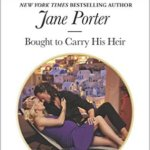 REVIEW: Bought to Carry his Heir by Jane Porter