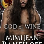REVIEW: GOD OF WINE by Mimi Jean Pamfiloff