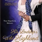 Spotlight & Giveaway: His Lordship's Wild Highland Bride by Kathleen Bittner Roth