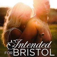 Spotlight & Giveaway: Intended for Bristol by L.P. Dover